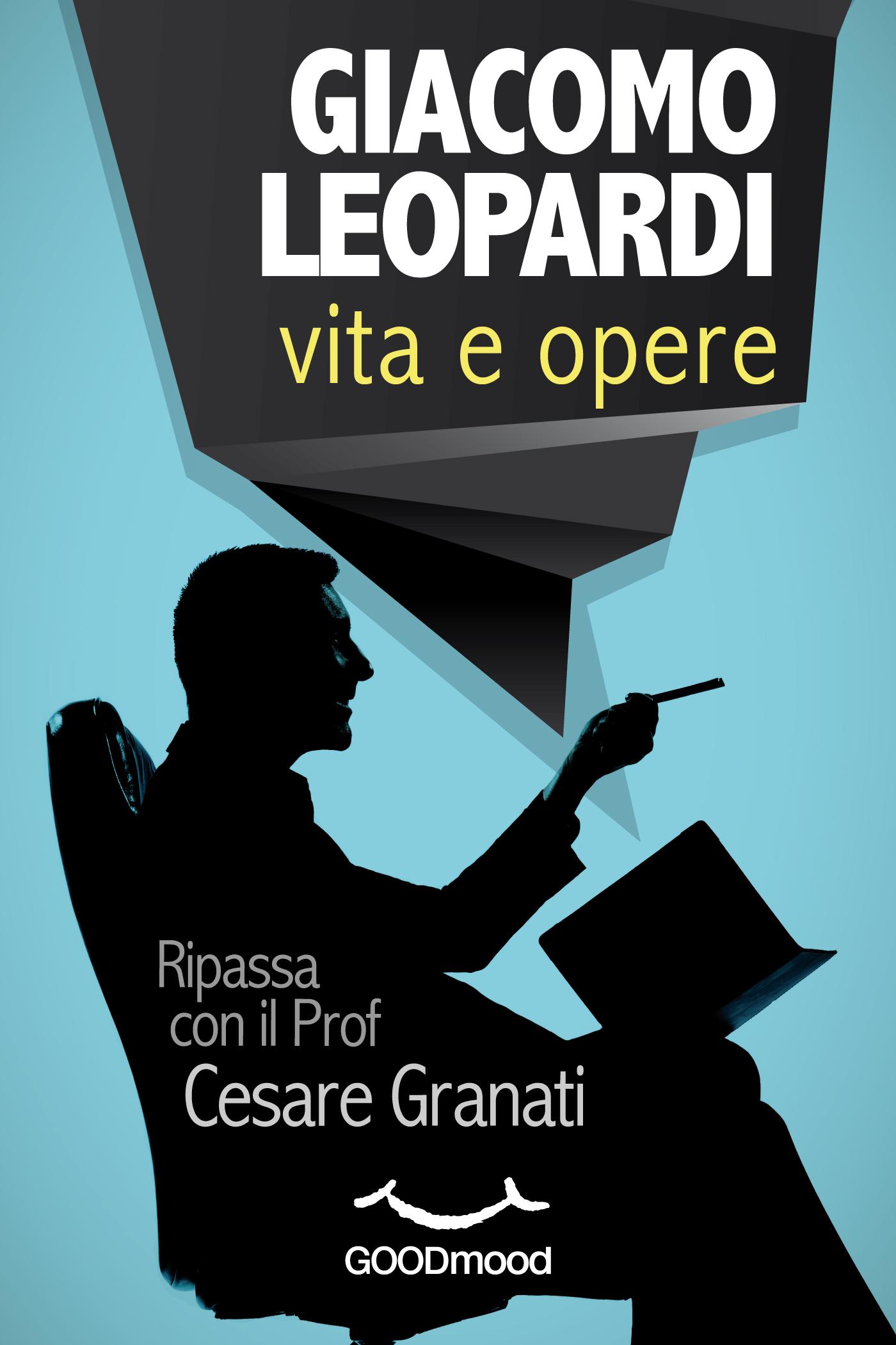 Giacomo Leopardi: vita e opere.-0