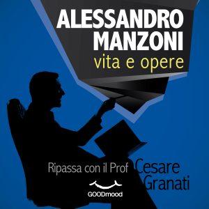 Alessandro Manzoni: vita e opere.