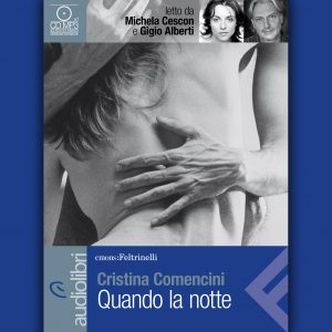 Quando la notte letto da Michela Cescon e Gigio Alberti