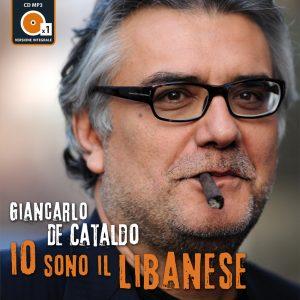 Io sono il Libanese scritto e letto da Giancarlo De Cataldo