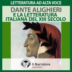Dante Alighieri e la letteratura italiana del XIII sec.