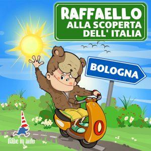 Raffaello alla scoperta dell'Italia. Bologna