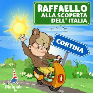 Raffaello alla scoperta dell'Italia. Cortina