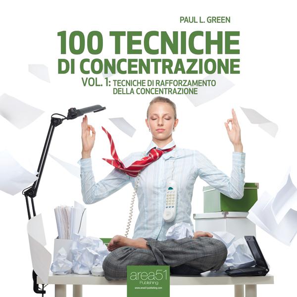 100 tecniche di concentrazione vol. 1. -0