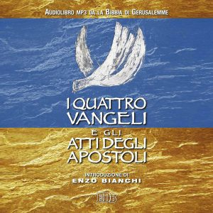 I quattro Vangeli e gli Atti degli apostoli