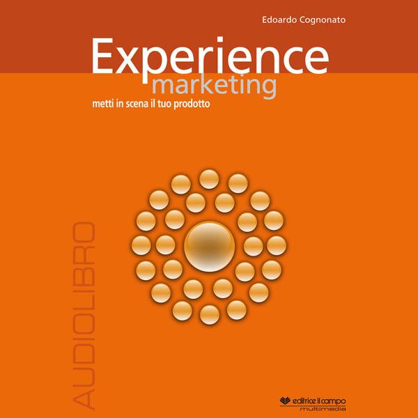 Experience marketing. -0