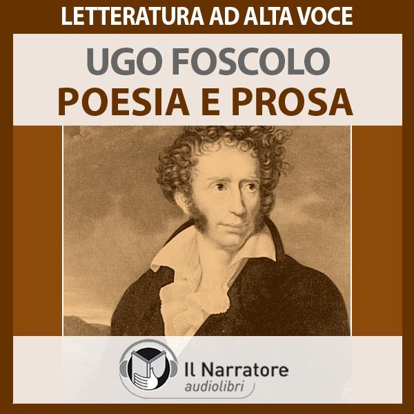 Foscolo. Poesia e prosa.-0