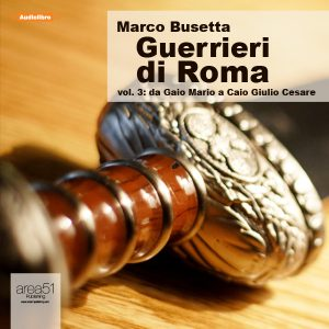 Guerrieri di Roma Vol.3