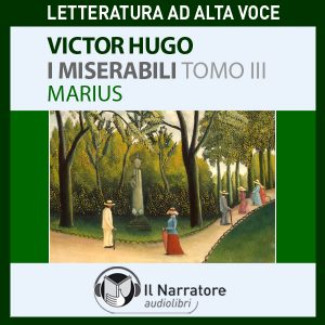 I Miserabili - Tomo 3 - Marius