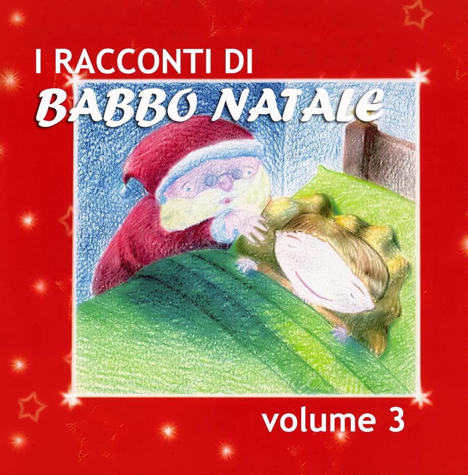 I racconti di Babbo Natale Vol. 3-0
