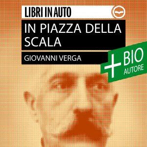 In Piazza della Scala + Biografia dell'autore