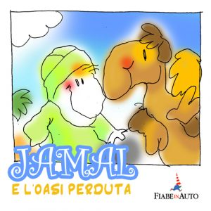 Jamal e l'oasi perduta