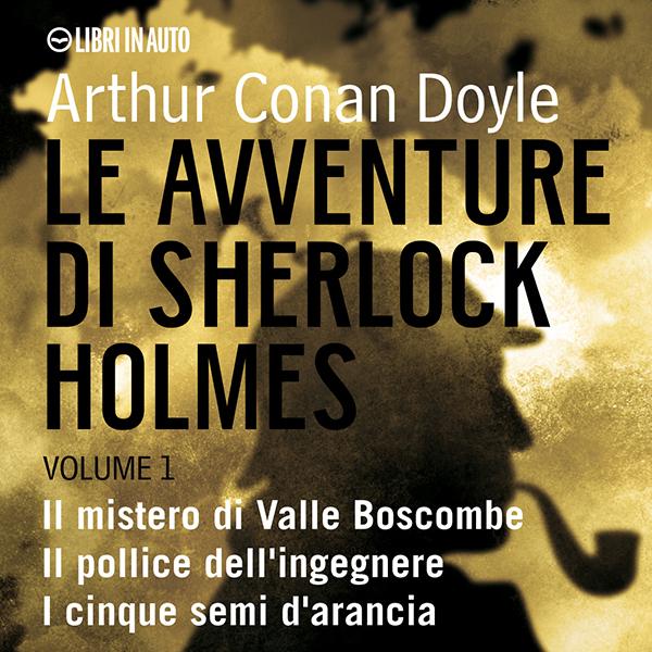 Le avventure di Sherlock Holmes VOL. 1-0