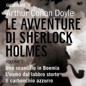 Le avventure di Sherlock Holmes VOL. 2