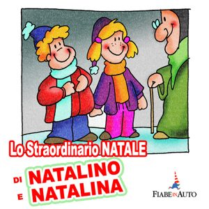 Lo straordinario Natale di Natalino e Natalina