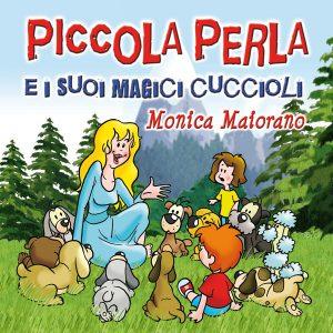 Piccola Perla e i suoi magici cuccioli