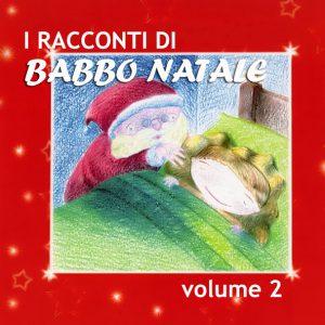 I racconti di Babbo Natale Vol. 2