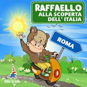 Raffaello alla scoperta dell'Italia. Roma