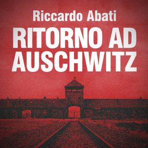 Ritorno ad Auschwitz