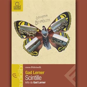 Scintille letto da Gad Lerner