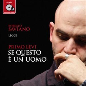 Se questo è un uomo letto da Roberto Saviano