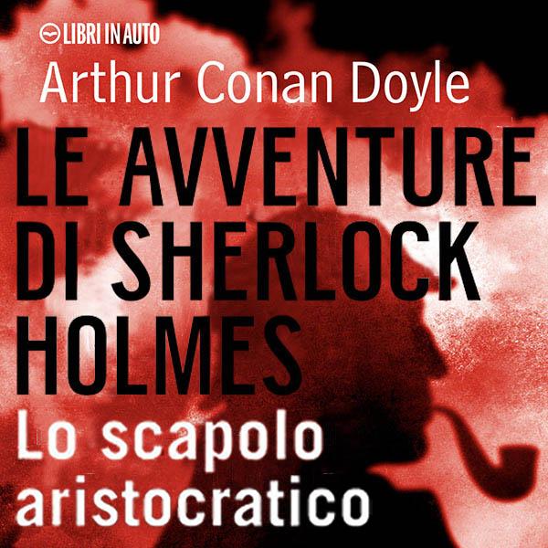 Sherlock Holmes e lo scapolo aristocratico-0