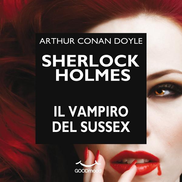 Sherlock Holmes e il vampiro del Sussex-0