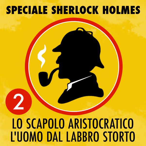 Speciale Sherlock Holmes 2. -0