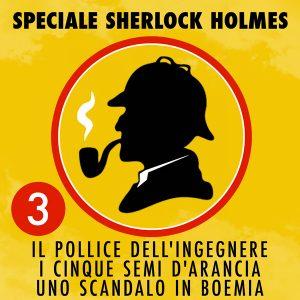 Speciale Sherlock Holmes 3.