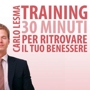 Training: 30 minuti per ritrovare il tuo benessere