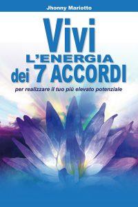 Vivi l'energia dei 7 accordi