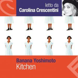 Kitchen letto da Carolina Crescentini