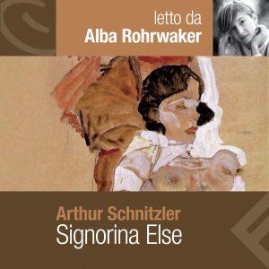 Signorina Else letto da Alba Rohrwacher