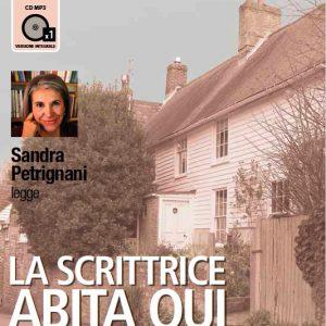 La scrittrice abita qui letto da Sandra Petrignani