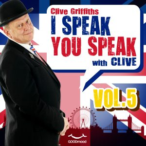 I speak you speak with Clive Vol.5