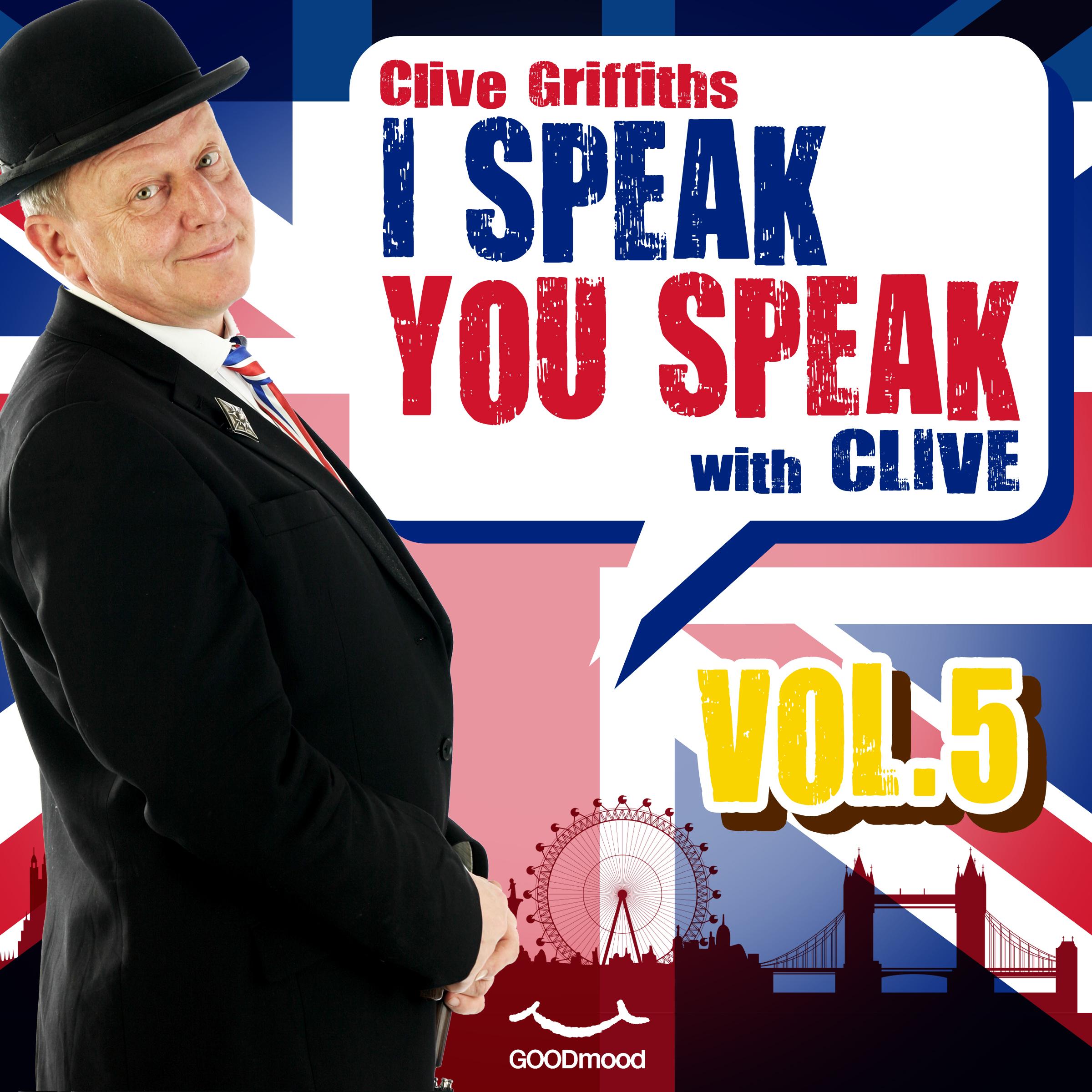 I speak you speak with Clive Vol.5-0