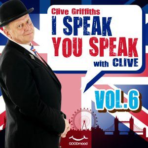 I speak you speak with Clive Vol.6