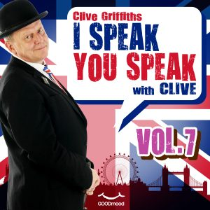 I speak you speak with Clive Vol.7