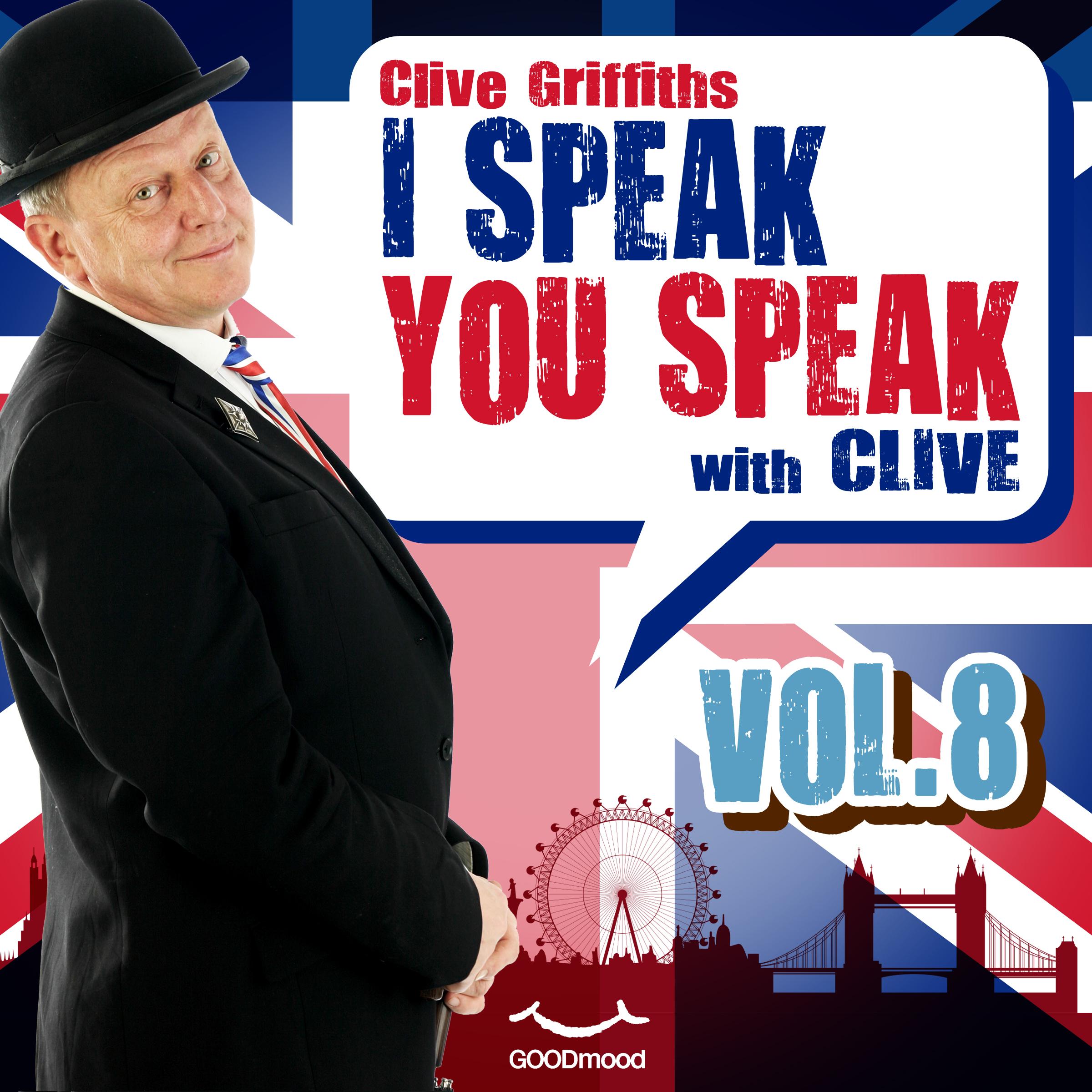 I speak you speak with Clive Vol.8-0