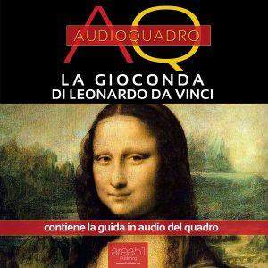 La Gioconda di Leonardo da Vinci. Audioquadro