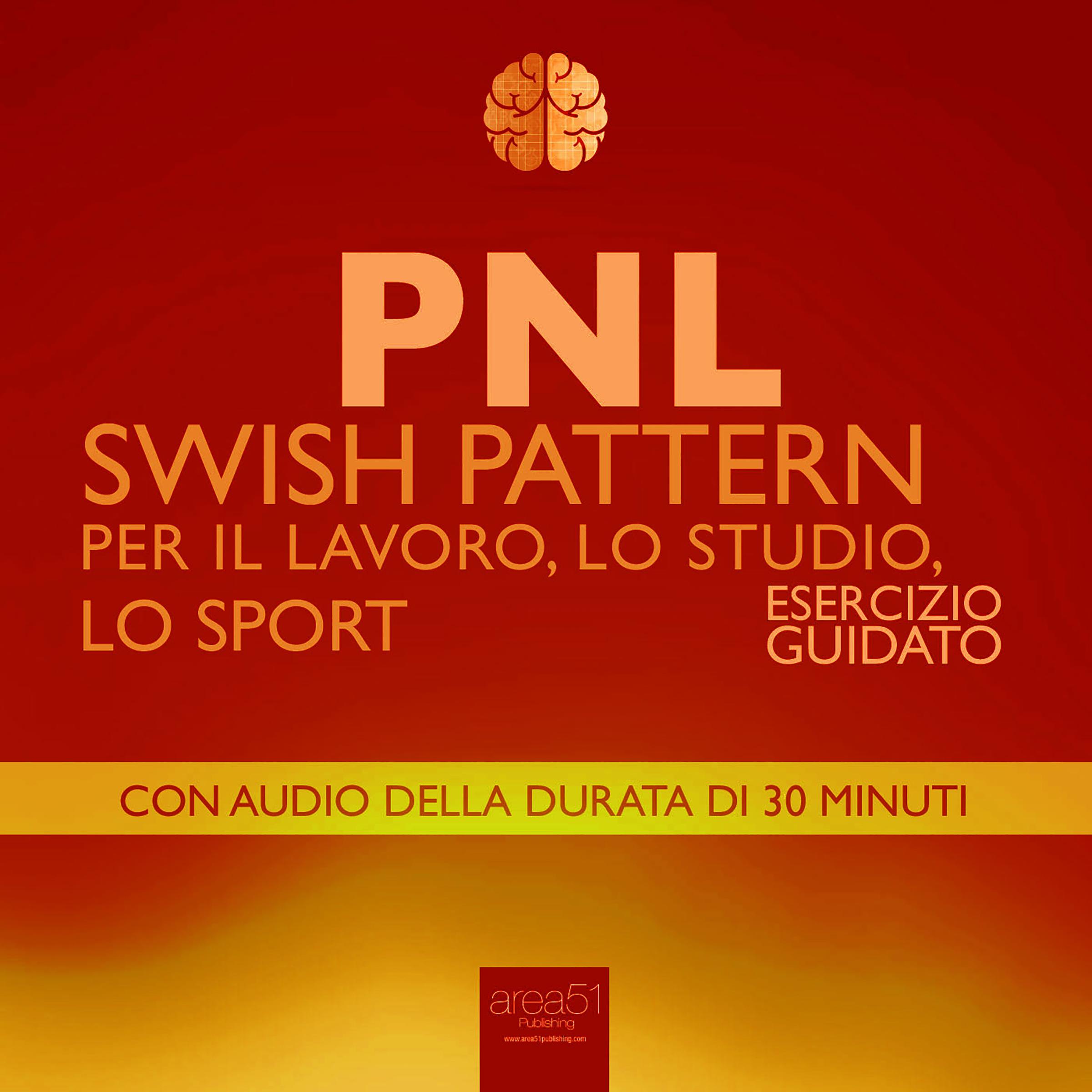 PNL. Swish Pattern per il lavoro, lo studio, lo sport-0