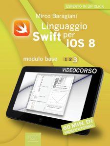 Linguaggio Swift per iOS 8. Videocorso Modulo base – Lezione 3
