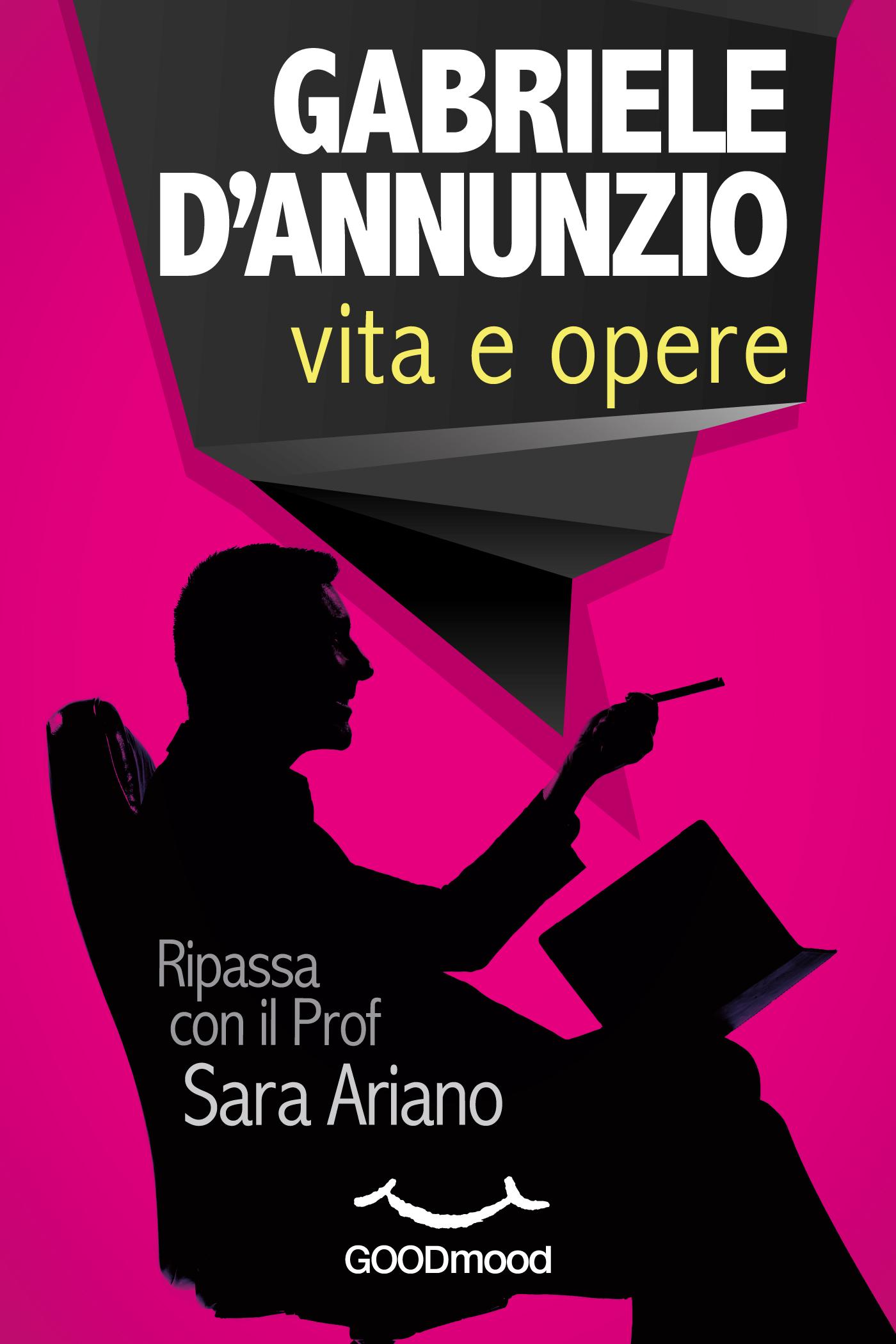Gabriele d'Annunzio. La vita e le opere-0