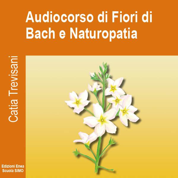 Audiocorso di Fiori di Bach e Naturopatia-0