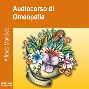 Audiocorso di Omeopatia.