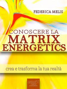 Conoscere la Matrix Energetics