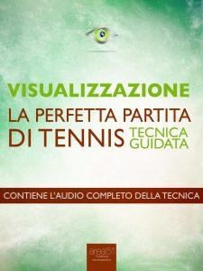 Visualizzazione. La perfetta partita di tennis