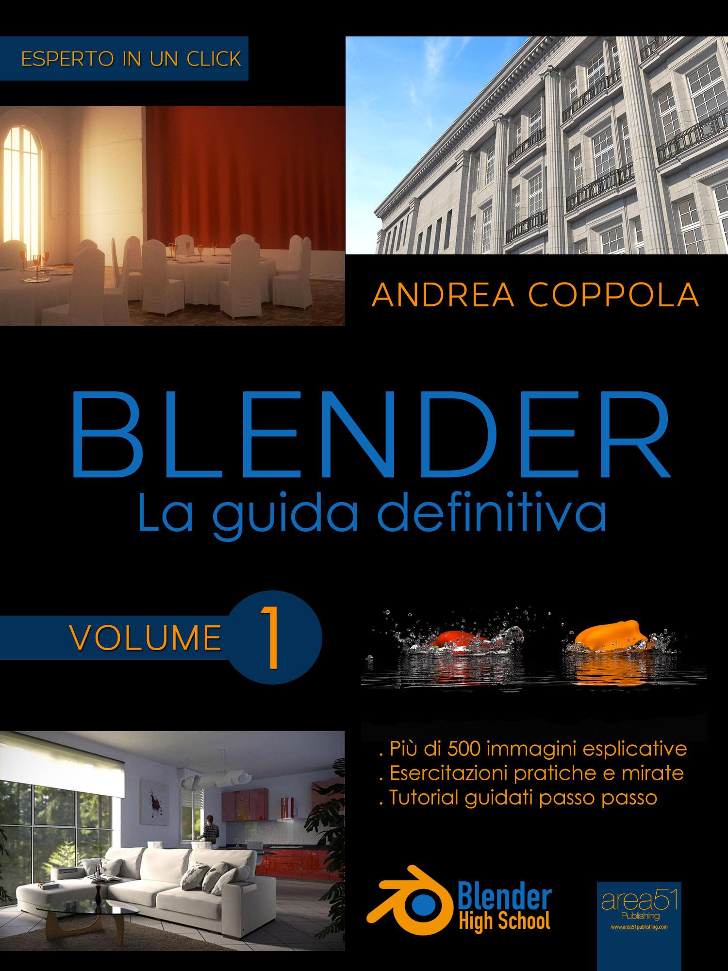 Blender. La guida definitiva volume 1-0