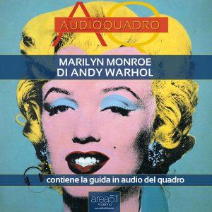 Marilyn Monroe di Andy Warhol. Audioquadro