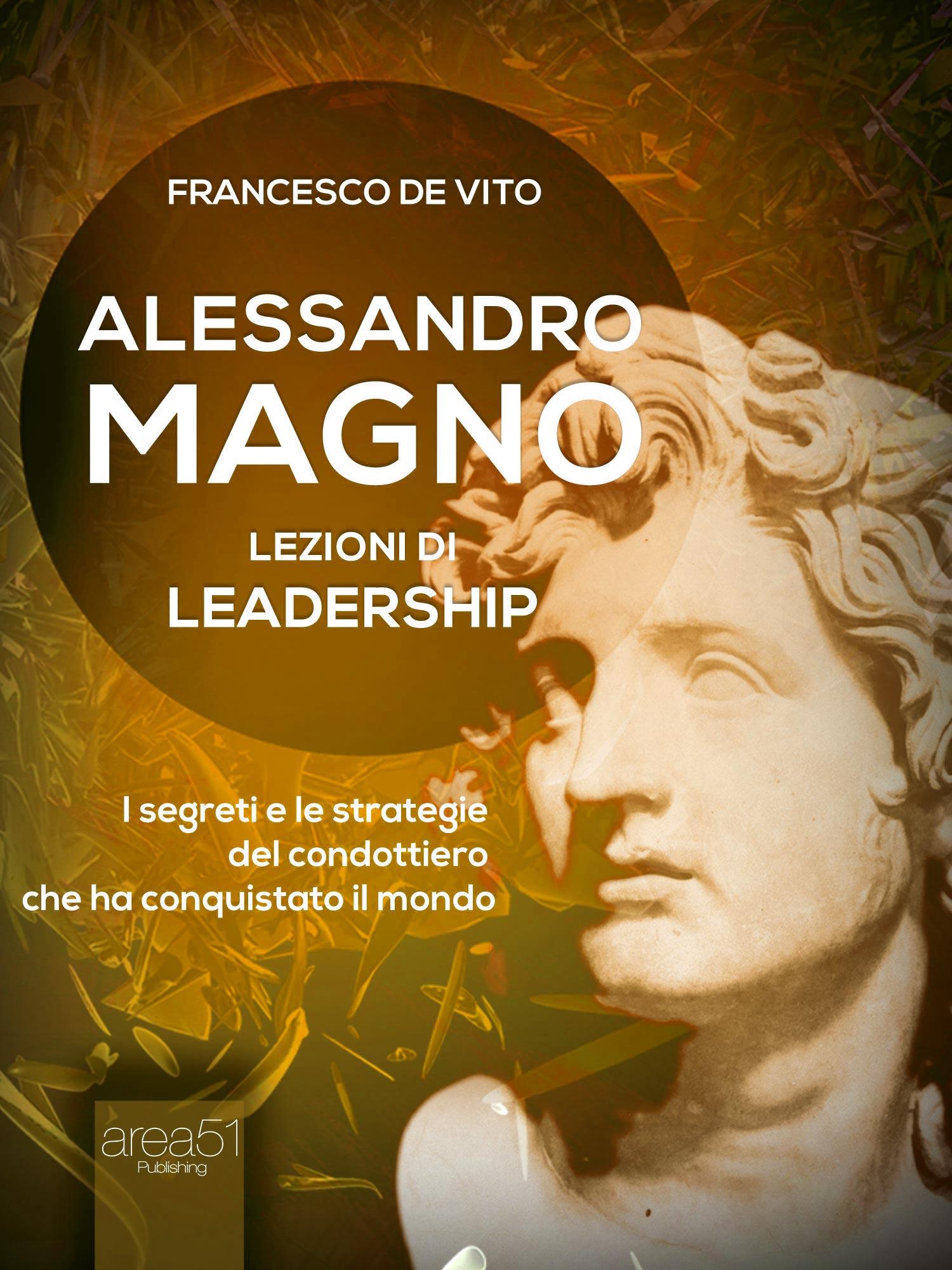 Alessandro Magno. Lezioni di leadership-0